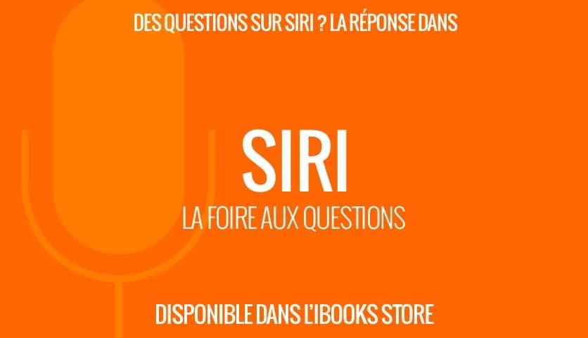SIRI : La foire aux questions