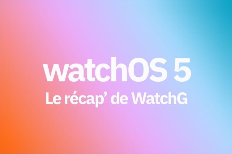 WWDC 2018 : le récap' des nouveautés de watchOS 5